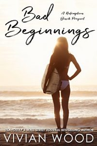 Review: Bad Beginnings: A Redemption Beach Prequel by Vivian Wood