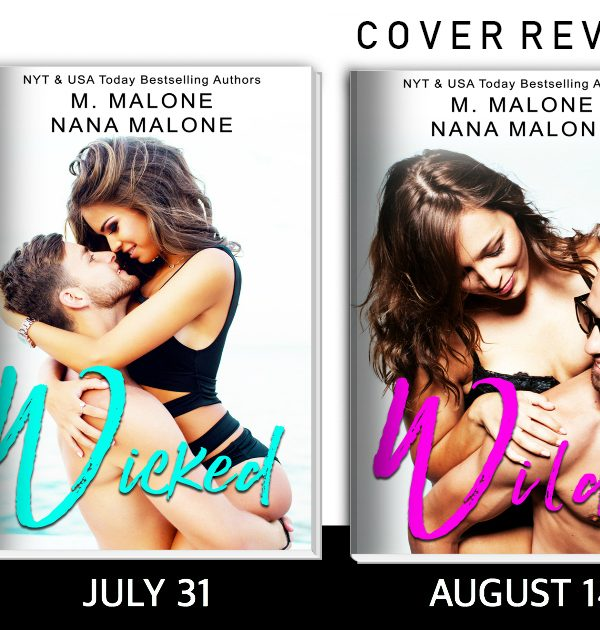 Cover Reveal: Wicked, Wild, and Wanton by M. Malone and Nana Malone