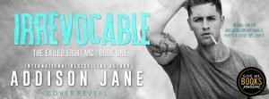 Cover Reveal: The Irrevocable by Addison Jane