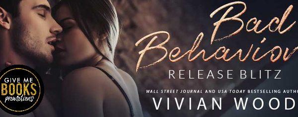 Release Blitz: Bad Behavior by Vivian Wood