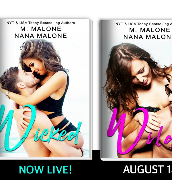 Release Blitz: Wicked by M. Malone & Nana Malone