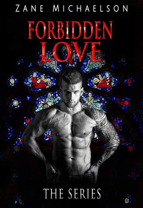 New Release: Forbidden Love: The Series by Zane Michaelson