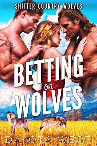 Review: Betting on Wolves by Dakota West