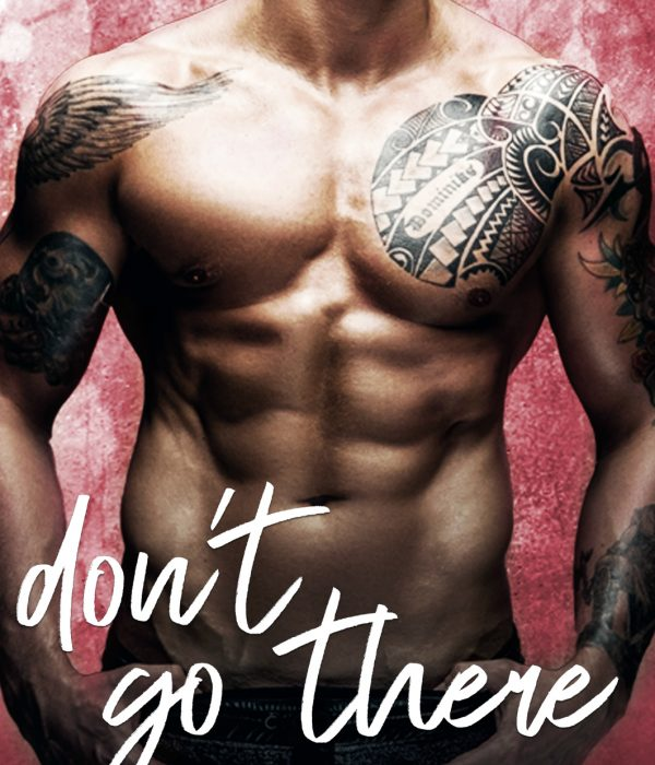 Review: Don't Go There by Missy Johnson