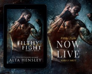 Now Live: Filthy Fight by Alta Hensley