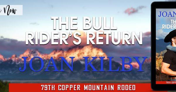 Release Blitz: The Bull Rider's Return by Joan Kilby