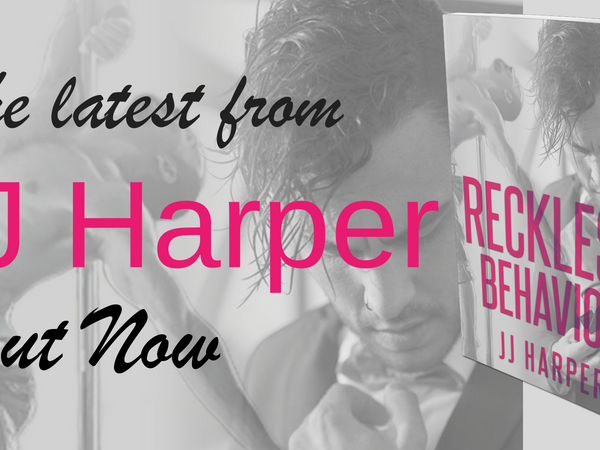 Release Day: Reckless Behavior by JJ Harper