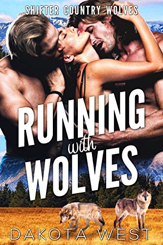Review: Running with Wolves by Dakota West