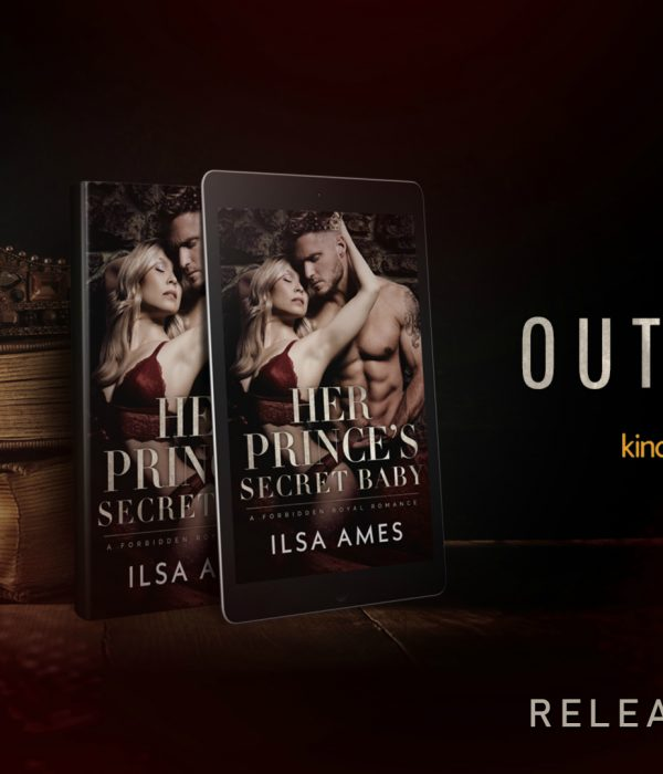 Release Boost: Her Prince's Secret Baby by Ilsa Ames
