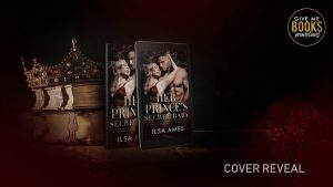 Cover Reveal: Her Prince's Secret Baby by Ilsa Ames