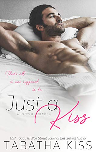 Review: Just a Kiss by Tabatha Kiss
