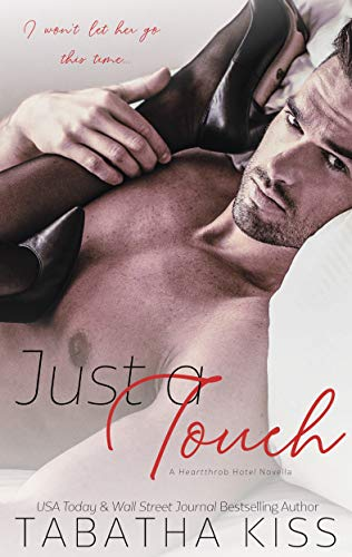 Review: Just a Touch by Tabatha Kiss