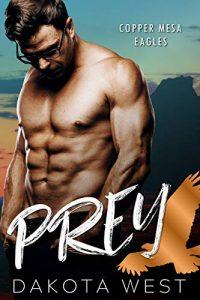 Review: Prey by Dakota West
