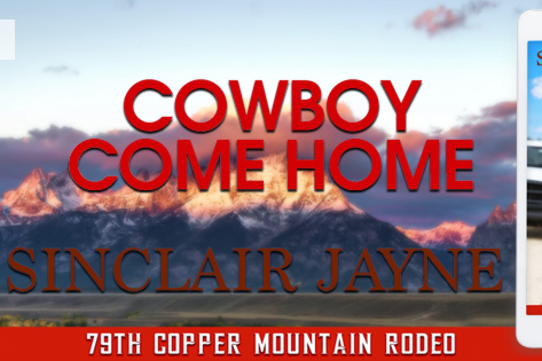 Release Blitz: Cowboy Come Home by Sinclair Jayne