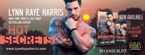 Release Blitz: HOT Secrets by Lynn Raye Harris