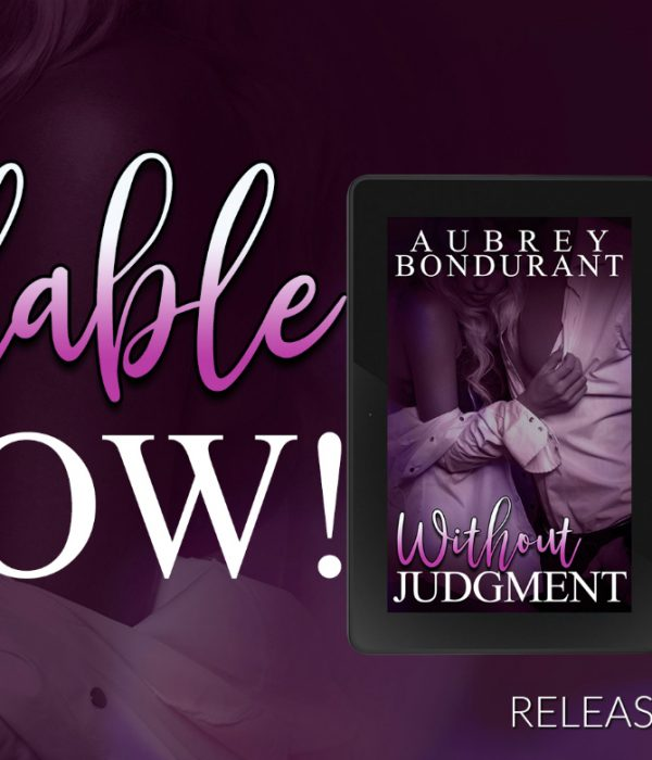 Release Blitz: Without Judgment by Aubrey Bondurant