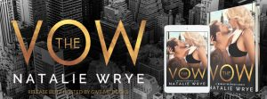 Release Blitz: The Vow Natalie Wrye