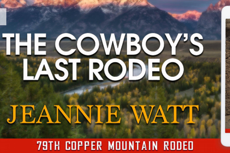 Release Blitz: The Cowboy's Last Rodeo by Jeannie Watt