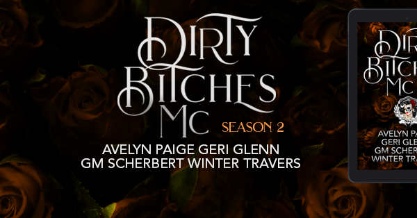 Cover Reveal: Dirty Bitches MC: Season 2