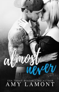 Free: Almost Never by Amy Lamont