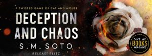 Release Blitz: Deception and Chaos by S.M. Soto