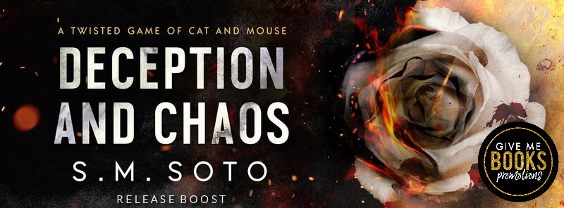 Release Boost: Deception and Chaos by S.M. Soto