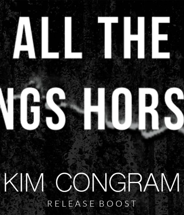 Release Boost: All the King's Horses by Kim Congram
