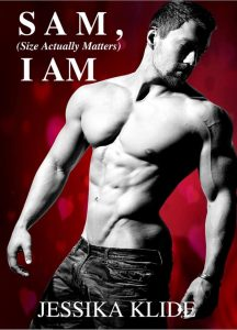 Review: SAM I AM: Size Actually Matters by Jessika Klide