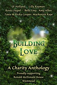 Out Now: Building Love: A Charity Anthology