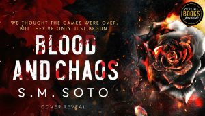 Cover Reveal: Blood and Chaos by S.M. Soto