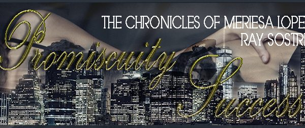 Blog Tour: Promiscuity & Success by Ray Sostre
