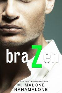 Review: Brazen by M. Malone and Nana Malone