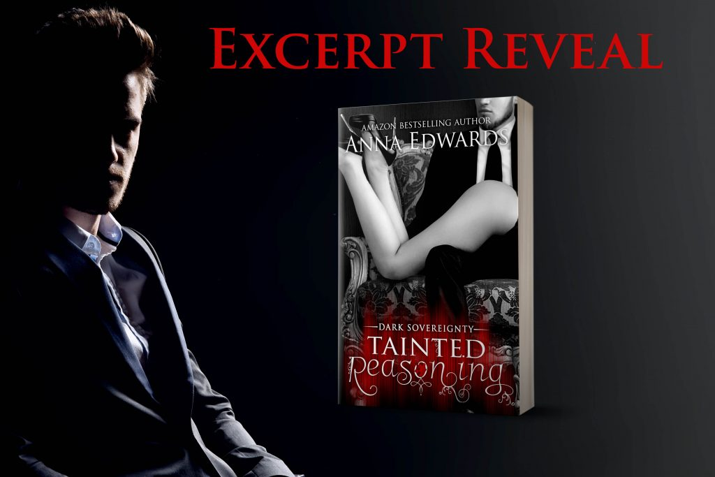 Excerpt Reveal: Tainted Reasoning by Anna Edwards | Love 4 Books