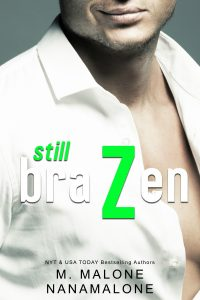 Review: Still Brazen by M. Malone and Nana Malone