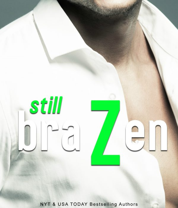 Review: Still Brazen by M. Malone and Nana Malone