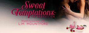Blog Tour: Sweet Temptations: The Babysitter by L.M Mountford
