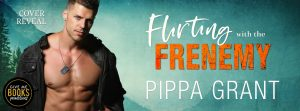 Cover Reveal: Flirting with the Frenemy by Pippa Grant