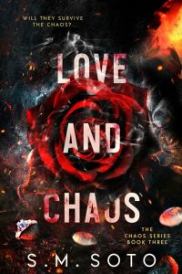 Review: Love and Chaos by S.M. Soto