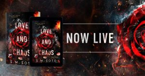 Blog Tour: Love and Chaos by S.M. Soto