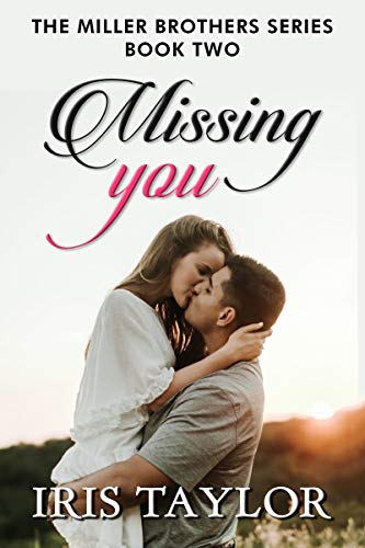 On Sale for a Limited Time: Missing You by Iris Taylor