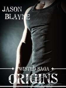 New Release: Twisted Saga: Origins by Jason Blayne