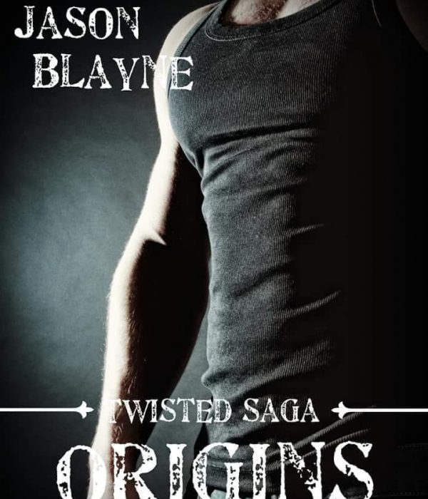 New Release: Twisted Saga: Origins by Jason Blayne