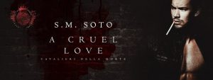 Cover Reveal: A Cruel Love by S.M. Soto