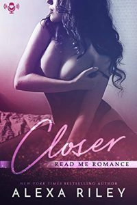 Audiobook Review: Closer by Alexa Riley