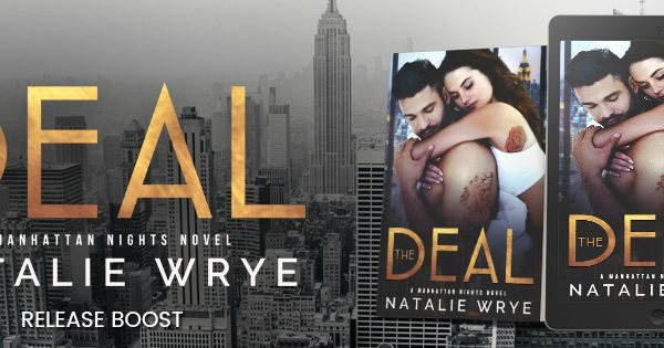 Release Boost: The Deal by Natalie Wrye