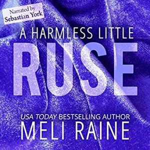 Audiobook Review: A Harmless Little Ruse by Meli Raine
