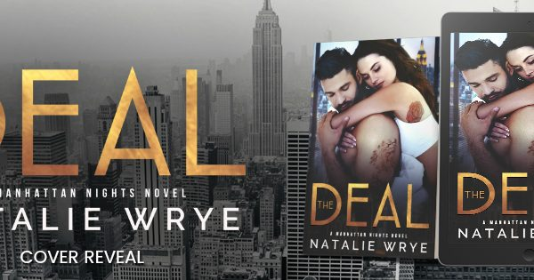 Cover Reveal: The Deal by Natalie Wrye