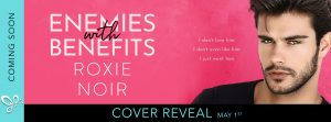 Cover Reveal: Enemies with Benefits by Roxie Noir