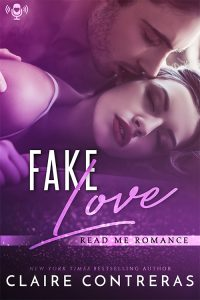 Audiobook Review: Fake Love by Claire Contreras