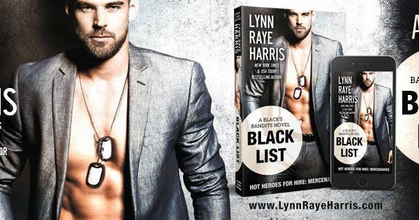 Release Blitz: Black List by Lynn Raye Harris